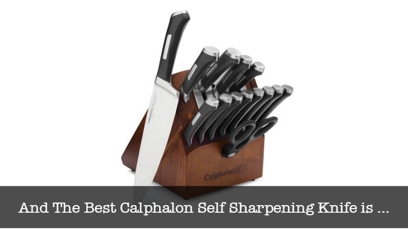 The Top Calphalon Self Sharpening Knife
